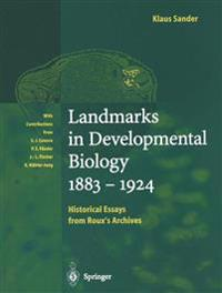 Landmarks in Developmental Biology 1883-1924