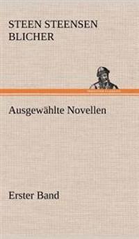 Ausgewahlte Novellen - Erster Band