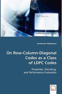 On Row-Column-Diagonal Codes as a Class of Ldpc Codes