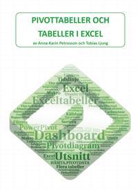 Pivottabeller och tabeller i Excel