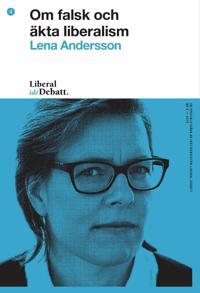 Om falsk och äkta liberalism