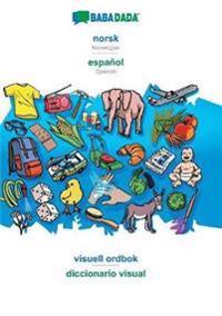 Babadada, Norsk - Espa ol, Visuell Ordbok - Diccionario Visual - Babadada Gmbh | Inprintwriters.org
