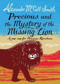 Precious and the Mystery of the Missing Lion