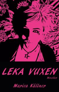 Leka vuxen - Marica Källner | Laserbodysculptingpittsburgh.com