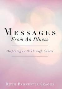 Messages from an Illness