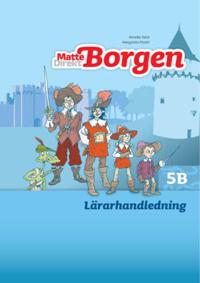 Matte Direkt Borgen Lärarhandledning 5B Ny upplaga