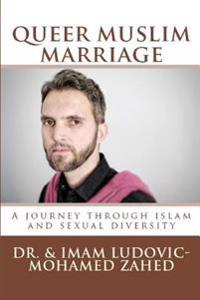 Queer Muslim Marriage: Struggle of a Gay Couple's True Life Story Towards Inclusivity & Tawheed Within Islam