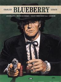 Blueberry. Arizona Love, Mister Blueberry, Varjot Tombstonen yllä, Geronimo
