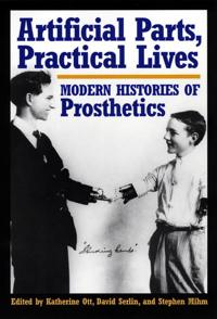 Artificial Parts, Practical Lives