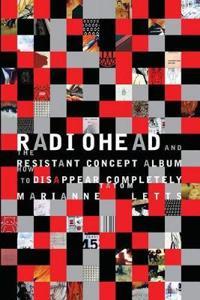 Radiohead and the Resistant Concept Album