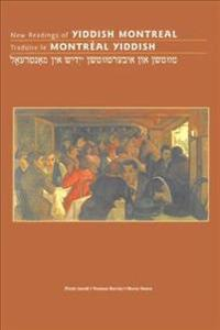 New Readings of Yiddish Montreal