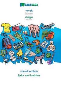 Babadada, Norsk - Shqipe, Visuell Ordbok - Fjalor Me Ilustrime - Babadada Gmbh | Ridgeroadrun.org
