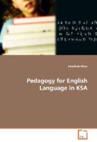 Pedagogy for English Language in Ksa