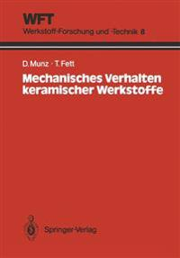 Mechanisches Verhalten Keremischer Werkstoffe