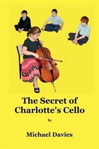 The Secret of Charlotte's Cello
