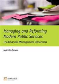 Managing and Reforming Modern Public Services