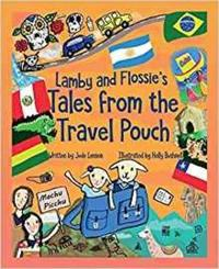 Lamby and Flossie's Tales from the Travel Pouch