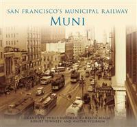 San Francisco's Municipal Railway: Muni