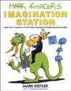 Mark Kistler's Imagination Station/Learn How to Draw in 3-D With Public Television's Favorite Drawing Teacher!