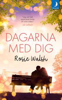 Dagarna med dig - Rosie Walsh - pocket (9789175039336)     Bokhandel