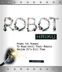 Robot Haiku