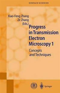 Progress in Transmission Electron Microscopy