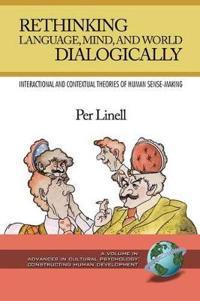 Rethinking Language, Mind, and World Dialogically