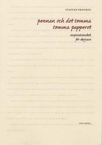Pennan och det tomma tomma papperet : inspirationsbok för skrivare