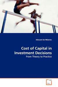 Cost of Capital in Investment Decisions