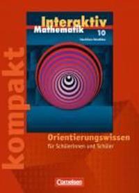 Mathematik interaktiv 10. Schuljahr. Interaktiv kompakt. Orientierungswissen Nordrhein-Westfalen