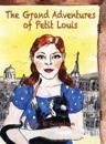 The Grand Adventures of Petit Louis