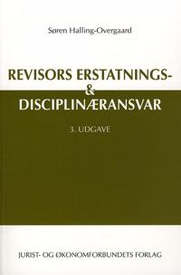 Revisors erstatnings- & disciplinæransvar