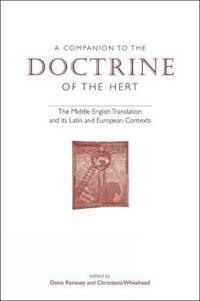 A Companion to the Doctrine of the Hert