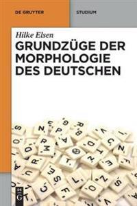 Grundzge Der Morphologie Des Deutschen