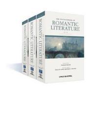 The Encyclopedia of Romantic Literature, 3 Volume Set