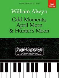 Odd Moments, April Morn & Hunter's Moon