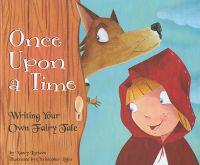 Once Upon a Time: Writing Your Own Fairy Tale