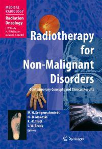 Radiotherapy for Non-Malignant Disorders