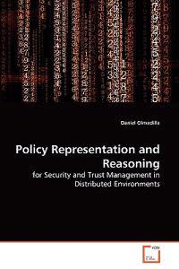 Policy Representation and Reasoning