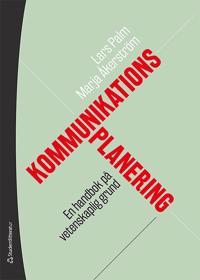 Kommunikationsplanering - En handbok på vetenskaplig grund