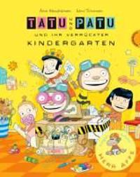 Toivonen, S: Tatu & Patu 03 und ihr verrückter Kindergarten