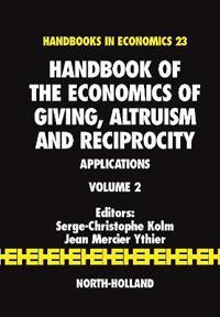 Handbook of the Economics of Giving, Altruism and Reciprocity