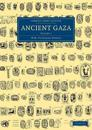 Ancient Gaza: Volume 1