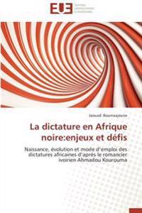 La dictature en Afrique noire:enjeux et défis