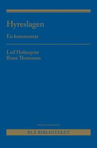 Hyreslagen : en kommentar - Rune Thomsson, Leif Holmqvist   Laserbodysculptingpittsburgh.com