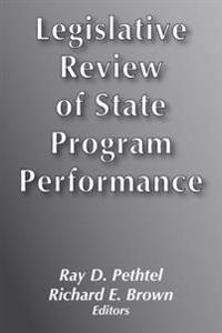 Legislative Review of State Program Performance