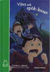 Vilma och spökhuset