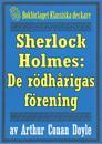 Sherlock Holmes: Äventyret med de rödhårigas förening – Återutgivning av text från 1911