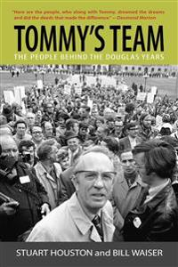 Tommy's Team: The People Behind the Douglas Years