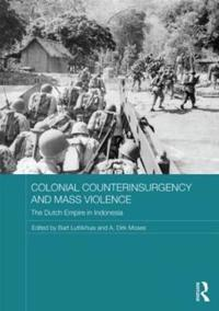 Colonial Counterinsurgency and Mass Violence
